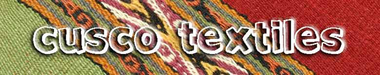 Cusco Textiles - A Guide to Textiles from the Cusco Region